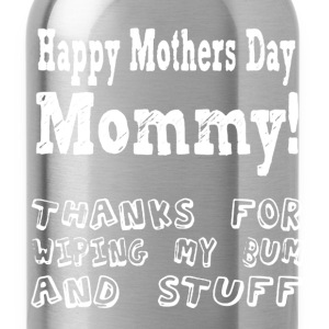 Mother's Day Shirt - Water Bottle