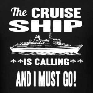 Cruise Ship Shirt - Men's T-Shirt