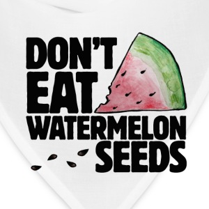 Don't eat watermelon seeds pregnancy humor - Bandana
