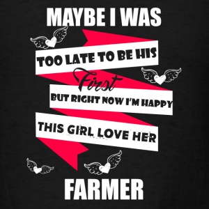 Girl Loves Her Farmer - Men's T-Shirt