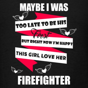 Girl Love Her Firefighter - Men's T-Shirt