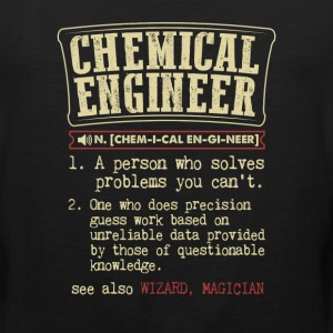 Chemical Engineer Funny Dictionary Term T-Shirt - Men's Premium Tank