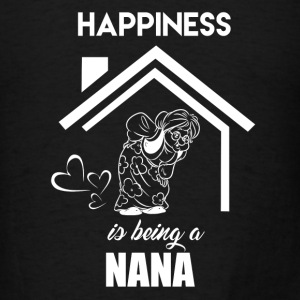 Happiness Is Being Nana - Men's T-Shirt
