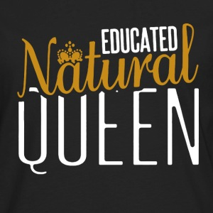 Educated Natural Queen - Men's Premium Long Sleeve T-Shirt