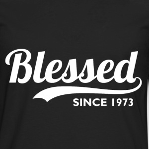Blessed since 1973 - 43rd Birthday Thanksgiving  - Men's Premium Long Sleeve T-Shirt