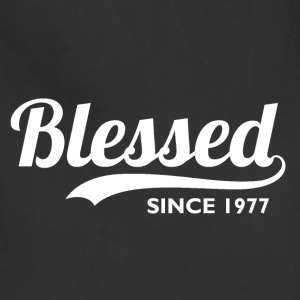 Blessed Since 1977 - Birthday Thanksgiving  - Adjustable Apron