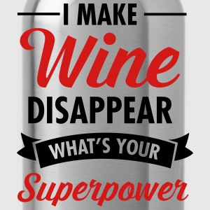 I Make Wine Disappear - What's Your Superpower? Women's T-Shirts - Water Bottle
