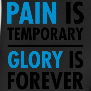 Pain Is Temporary - Glory Is Forever T-Shirts - Leggings