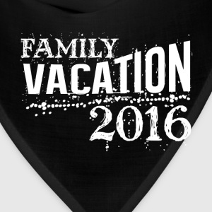 Family vacation 2016 best summer funny t-shirt - Bandana