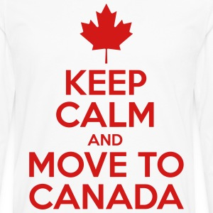 Keep Calm And Move to Canada - Men's Premium Long Sleeve T-Shirt