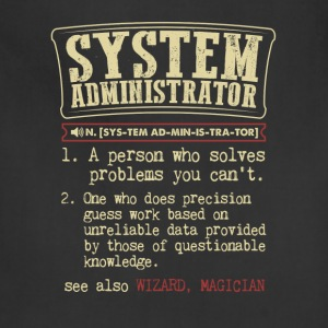 System Administrator Funny Dictionary Term Men's B T-Shirts - Adjustable Apron