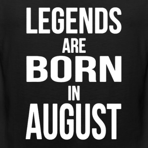 Born in August Shirt - Men's Premium Tank