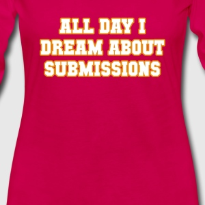 All Day I Dream About Submissions BJJ T-shirt Tanks - Women's Premium Long Sleeve T-Shirt