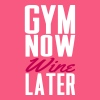 Funny gym shirt - Gym now wine later - Women's Flowy Tank Top by Bella