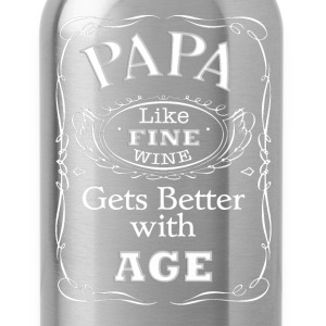 Papa T-Shirt - Like fine wine gets better with age - Water Bottle