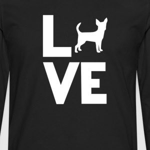 chihuahua Love Funny T-Shirt T-Shirts - Men's Premium Long Sleeve T-Shirt