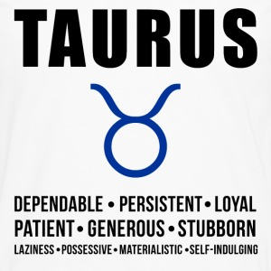 Taurus Zodiac Personality Women's T-Shirts - Men's Premium Long Sleeve T-Shirt