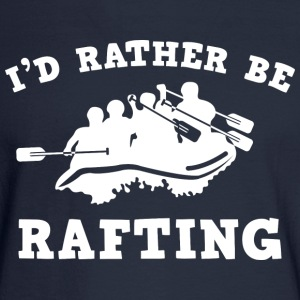 I'd Rather Be Rafting - Men's Long Sleeve T-Shirt