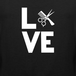 Hairdresser Hair Stylist Love Funny T-Shirt T-Shirts - Men's Premium Tank