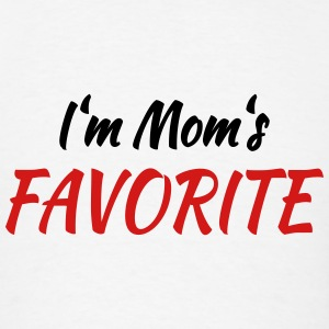 I'm mom's favorite Tanks - Men's T-Shirt