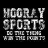 Hooray Sports Do The Thing Win The Points - Men's Premium T-Shirt