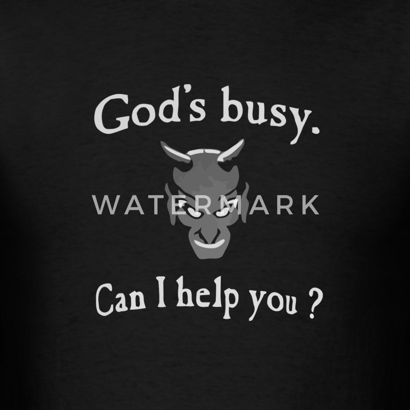 God's busy can I help you - Men's T-Shirt