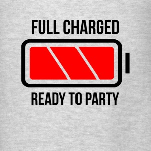 Full Charged Battery Ready To Party Hoodies - Men's T-Shirt