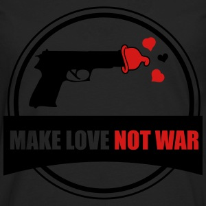 make love not war Women's T-Shirts - Men's Premium Long Sleeve T-Shirt