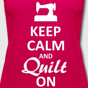 Keep Calm and Quilt on (White Digital) T-Shirts - Women's Premium Tank Top