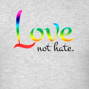 Love Not Hate Orlando Strong Love Wins Sportswear - Men's T-Shirt