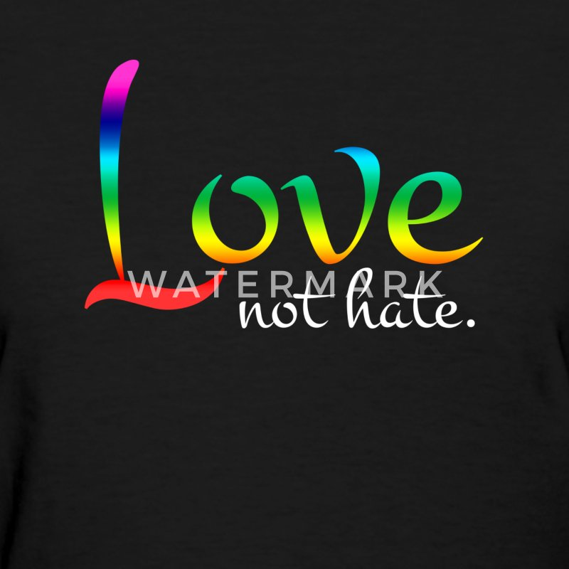 Love Not Hate Orlando Strong Love Wins Women's T-Shirts - Women's T-Shirt