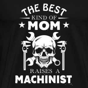 Machinist Mom Shirt - Men's Premium T-Shirt