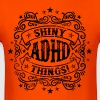 ADHD Shiny Things - Funny T-Shirts - Men's T-Shirt