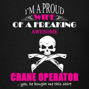 Crane Operator Wife Shirt - Men's T-Shirt