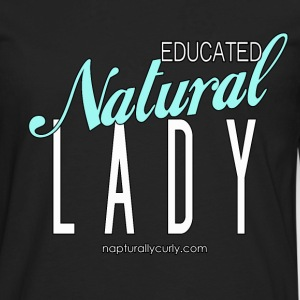 Educated Natural Lady - Men's Premium Long Sleeve T-Shirt