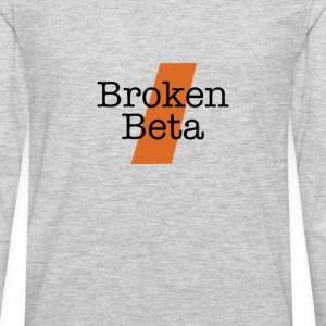 Broken Beta T-Shirts - Men's Premium Long Sleeve T-Shirt