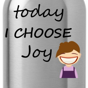 Today I Choose Joy - Water Bottle