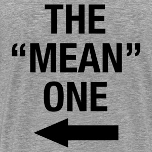 THE MEAN ONE - Men's Premium T-Shirt