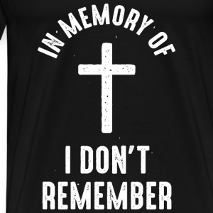 I don't remember - Men's Premium T-Shirt