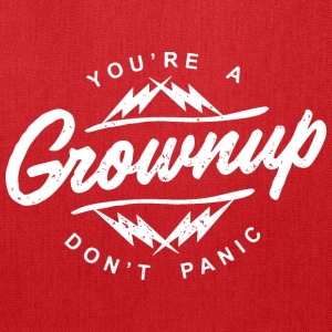 You're a grownup - Tote Bag