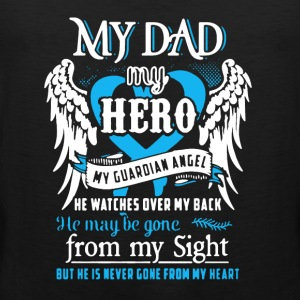 My Dad Shirt - Men's Premium Tank