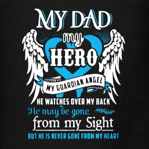 My Dad Shirt - Men's T-Shirt