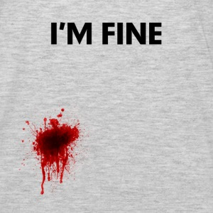 I'm Fine Bloody Injured Shirt FUNNY Hoodies - Men's Premium Long Sleeve T-Shirt