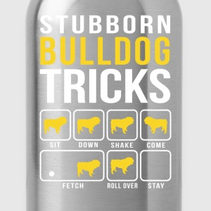 Stubborn Bulldog Tricks T-Shirts - Water Bottle