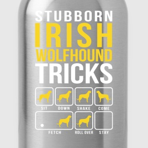 Stubborn Irish Wolfhound Tricks T-Shirts - Water Bottle