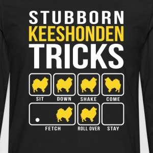 Stubborn Keeshonden Tricks T-Shirts - Men's Premium Long Sleeve T-Shirt