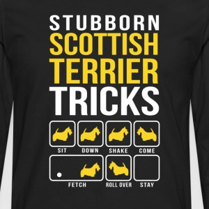 Stubborn Scottish Terrier Tricks T-Shirts - Men's Premium Long Sleeve T-Shirt