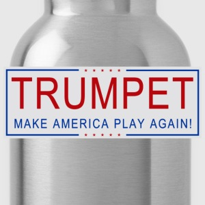 TRUMPET - Make America Play Again! - Water Bottle