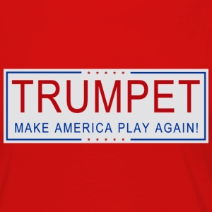 TRUMPET - Make America Play Again! - Women's Premium Long Sleeve T-Shirt