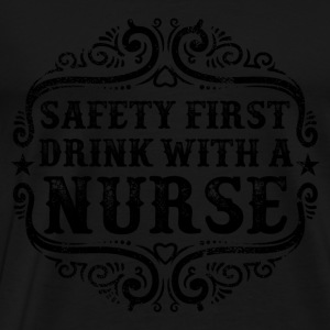 Drink with a Nurse Humor Long Sleeve Shirts - Men's Premium T-Shirt